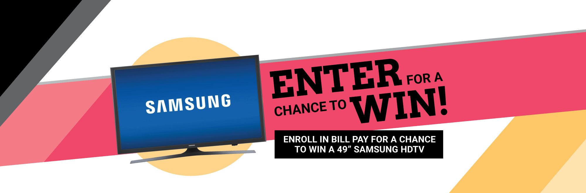 Enter for a chance to win a Samsung TV
