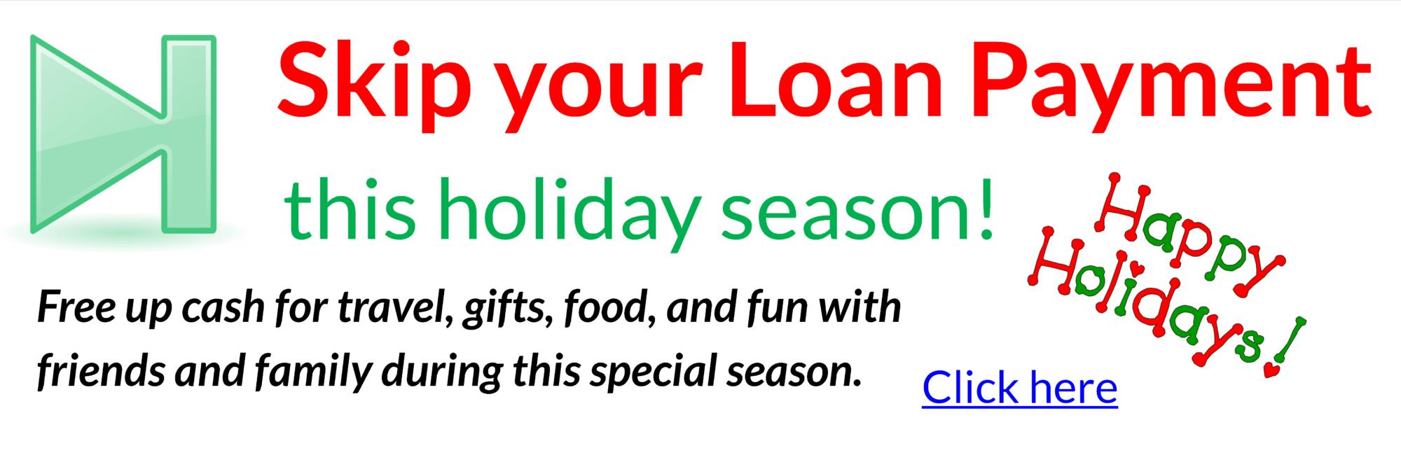 Holiday Skip a Pay